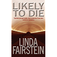 Likely To Die (Alexandra Cooper Book 2)