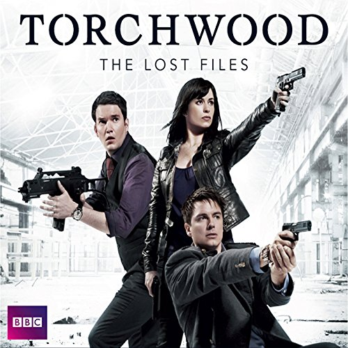 Torchwood: The Lost Files, Complete Series