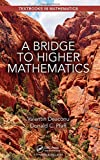 img - for A Bridge to Higher Mathematics (Textbooks in Mathematics) book / textbook / text book
