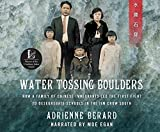 Water Tossing Boulders: How a Family of Chinese Immigrants Led the First Fight to Desegregate Schools in the Jim Crowe South