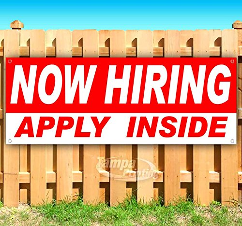 Now Hiring Apply Inside 13 oz Heavy Duty Vinyl Banner Sign with Metal Grommets, New, Store, Advertising, Flag, (Many Sizes Available)
