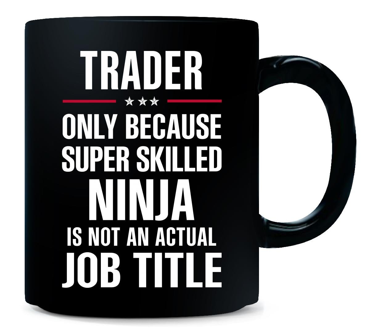 Amazon.com | Best Gift For A Super Skilled Ninja Trader ...