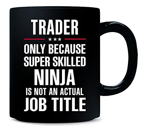 Amazon.com | Best Gift For A Super Skilled Ninja Trader ...
