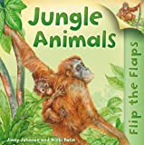 Flip the Flaps: Jungle Animals, Hannah Wilson, 075346859X