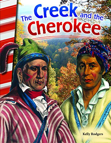 The Creek and the Cherokee (Social Studies Readers)