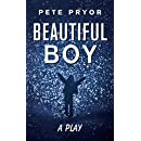 Beautiful Boy: a play (Updated Book 2)