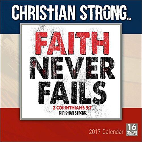 Christian Strong 2017 Wall Calendar