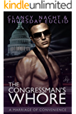 The Congressman's Whore: A Marriage of Convenience
