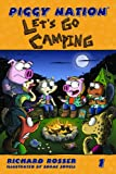 Piggy Nation Let's Go Camping, Richard Rosser, 0983993106