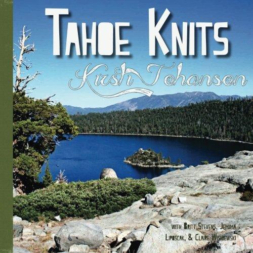 Tahoe Knits: Knitting patterns & Musings inspired by Lake Tahoe