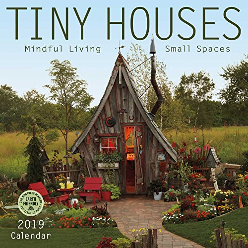 Tiny Houses 2019 Wall Calendar: Mindful Living, Small Spaces by Amber Lotus Publishing