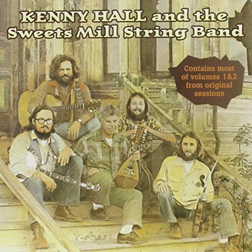 (Kenny Hall & Sweets Mill String Band)