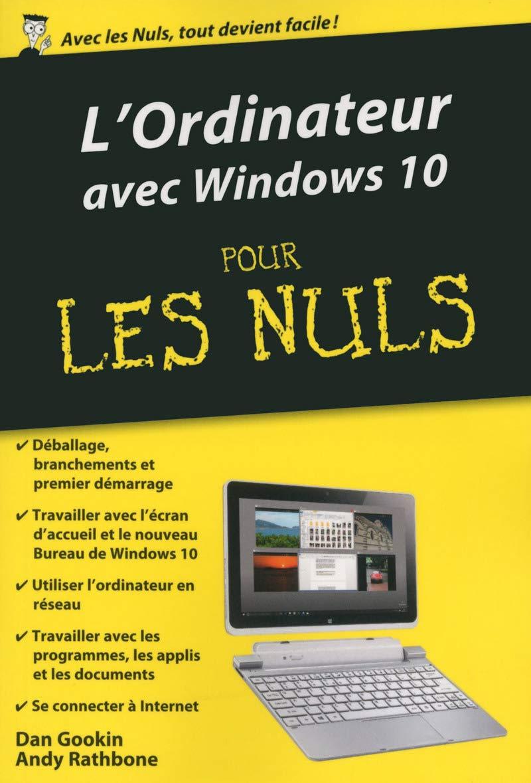 L' Ordinateur Avec Windows 10 Pour Les Nuls (French Edition) ebook