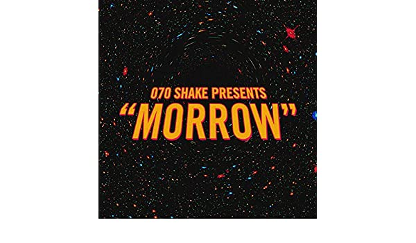 Morrow [Explicit] by 070 Shake on Amazon Music - Amazon com