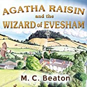 Agatha Raisin and the Wizard of Evesham: Agatha Raisin, Book 8 | M. C. Beaton