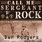 Call Me Sergeant Rock | Dan Rodgers