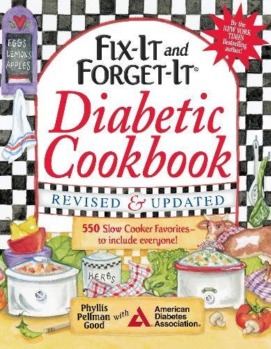 Download Fix-It and Forget-It Diabetic Cookbook Revised and Updated: 550 Slow Cooker Favorites--To Include Everyone! (Fix-It and Enjoy-It!) pdf