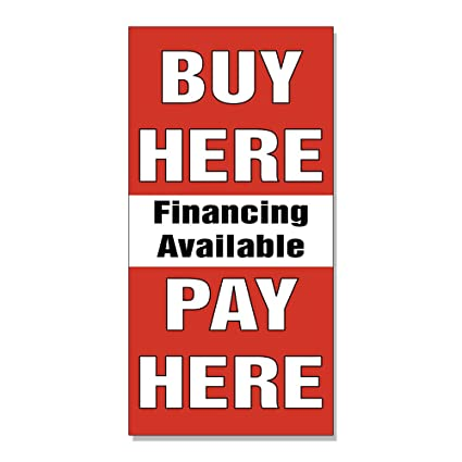 By Here Pay Here >> Amazon Com Buy Here Pay Here Financing Available Red Decal
