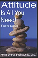 Attitude Is All You Need! Second Edition Paperback