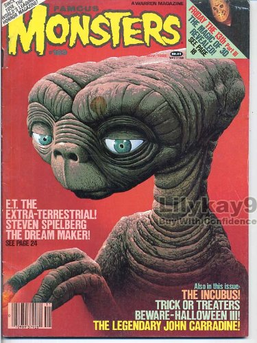 Famous Monsters of Filmland 189 E.T. THE EXTRA-TERRESTRIAL John Carradine INCUBUS Friday the 13th HALLOWEEN 3 November 1982 C -