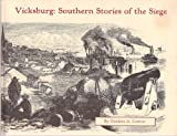 img - for Vicksburg: Southern Stories of the Siege book / textbook / text book