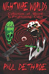 Nightmare Worlds: Collection of Weird & Frightening Tales Paperback