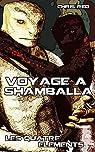 Les quatre éléments, tome 3 : Voyage à Shamballa par Red
