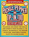 Pickle, Pepper, and Tip-in-Too, Kevin Nelson, 0671879561