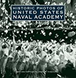 Historic Photos of United States Naval Academy, James W. Cheevers, 1596524189