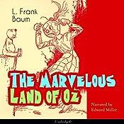 The Marvelous Land of Oz (The Oz Books 2) | L. Frank Baum