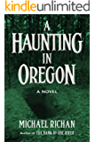 A Haunting In Oregon (The River Book 2)