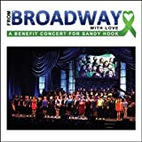 From Broadway With Love: A Benefit Concert For Sandy Hook by Brian Stokes Mitchell, Linda Eder, Micky Dolenz, Michael Cerveris, Christine Ebe [Music CD]