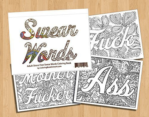 Swear Word Adult Coloring Book With 40 Sweary Curse Words