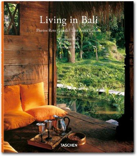 Living in Bali. Ediz. italiana, spagnola e portoghese Copertina rigida – 1 ago 2011 Anita Lococo Reto Guntli A. Taschen 3836531690