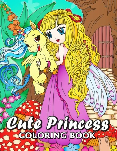 Cute Princes Coloring Book: Unique Coloring Book Easy, Fun Coloring Pages for Adults and Grown-up (Princess with Unicorn, Mermaid with Dolphin and Dragon)