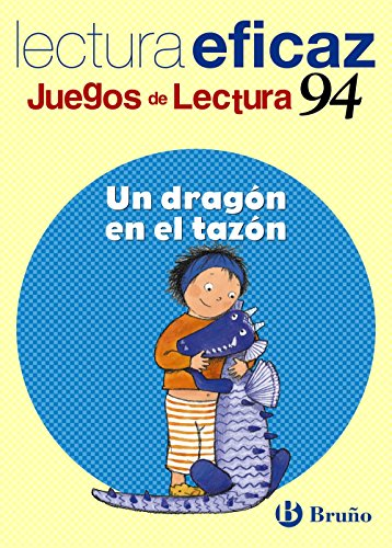 Un dragón en el tazón / A Dragon in the Bowl: Lectura eficaz / Effective Reading (Juegos de lectura / Reading Game) (Spanish Edition) (Bowl Games Xmas)