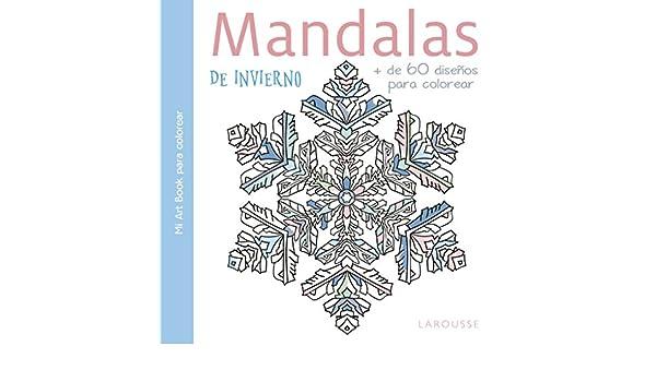 MANDALAS DE INVIERNO (MI ART BOOK PARA COLOREAR) (+60 DISE ...