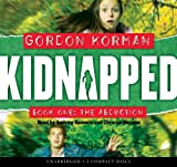 Kidnapped #1: The Abduction - Audio Library Edition
