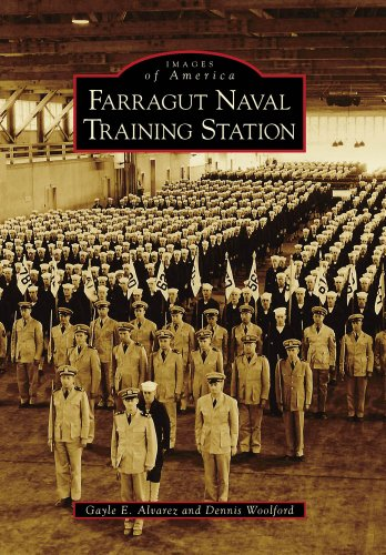 Farragut Naval Training Station (Images of America) (Naval Antiques)
