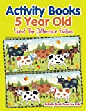 Activity Books 5 Year Old Spot The Difference Edition