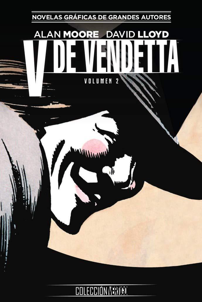 Colección Vertigo núm. 03: V de Vendetta (Parte 2) Tapa dura – 26 sep 2018 Alan Moore ECC Ediciones 8417509895 Graphic novels