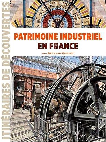 Patrimoine industriel France