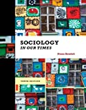 Sociology in Our Times 10th edition by Kendall, Diana (2014) Hardcover