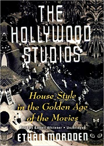 The Hollywood Studios: House Style in the Golden Age of the