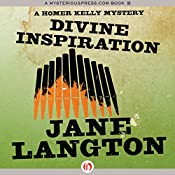 Divine Inspiration: A Homer Kelly Mystery, Book 10 | Jane Langton