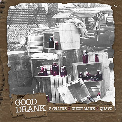 Good Drank [feat. Quavo] [Expl...