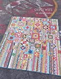 quilt gypsy - Gypsy Wife By Jen Kingwell Quilting Booklet