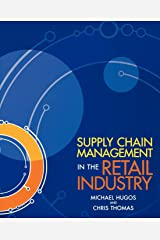 Supply Chain Management in the Retail Industry Paperback