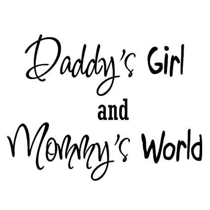 Amazoncom Daddys Girl And Mommys World Nursery Wall Art Quote
