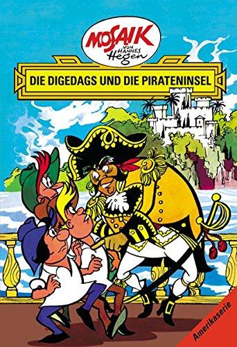 Mosaik von Hannes Hegen: Die Digedags und die Pirateninsel (Mosaik von Hannes Hegen - Amerika-Serie) Gebundenes Buch – 1. November 2015 Lothar Dräger Edith Hegenbarth 3730218859 Belletristik